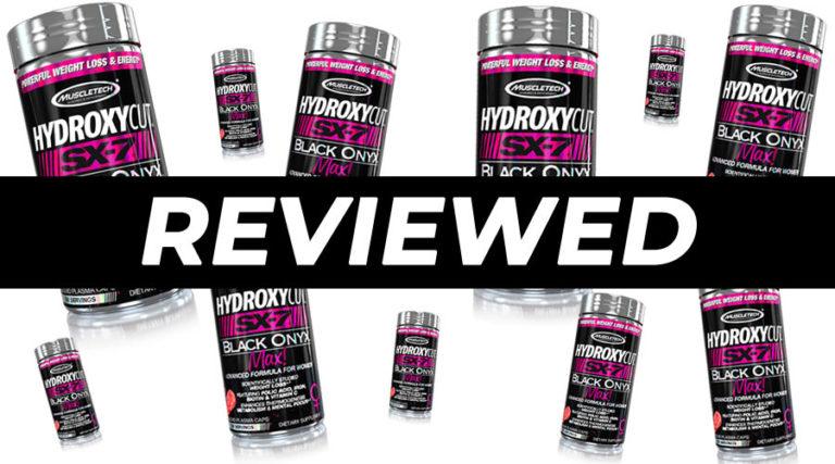 Hydroxycut SX-7 Black Onyx Max Review