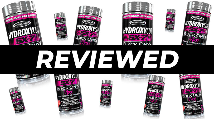 Hydroxycut SX-7 Black Onyx Max Review