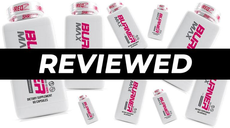 Shredz Burner Max For Women Review