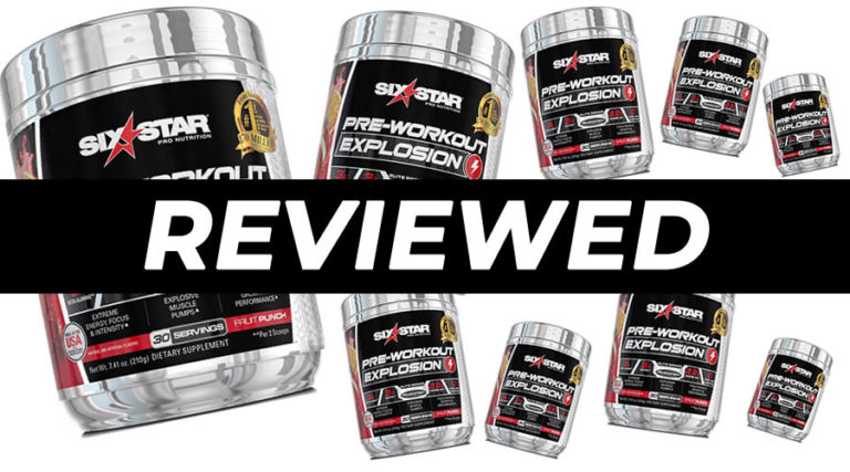 Six Star Explosion Pre Workout Review